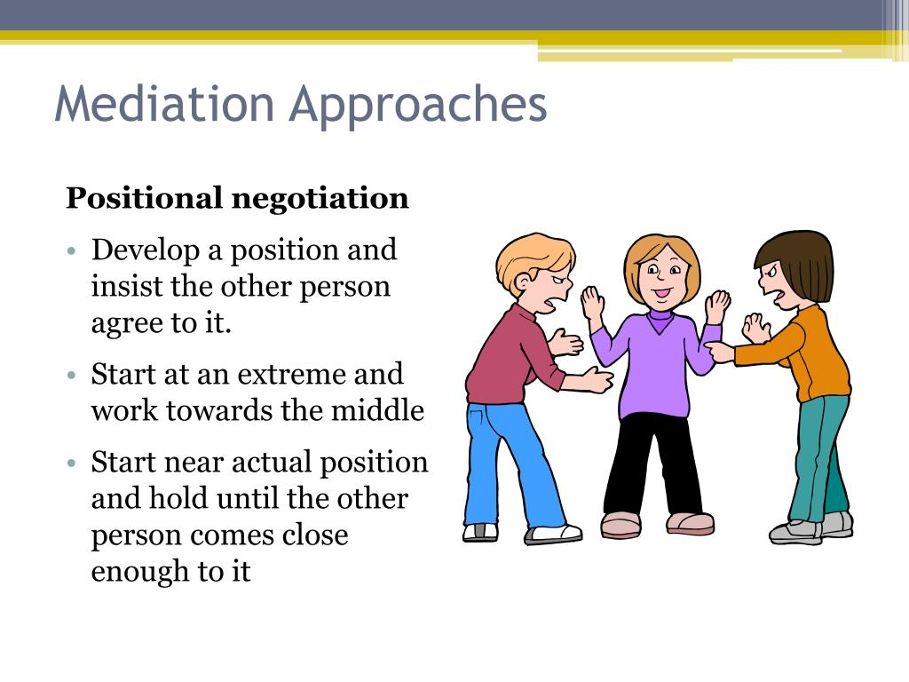 Mediation Approaches