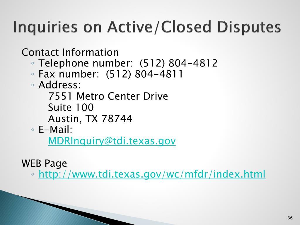 Inquiries on Active/Closed Disputes