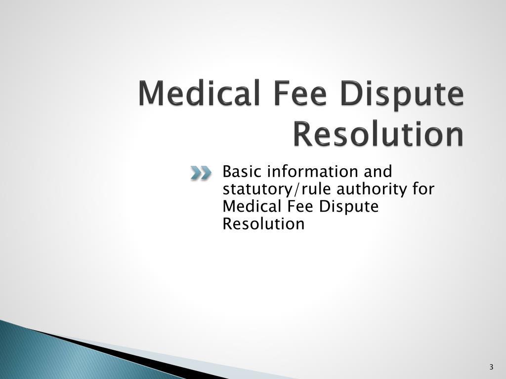 Medical Fee Dispute Resolution