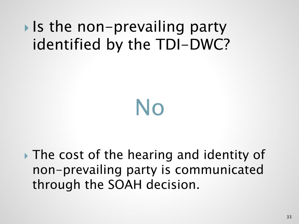 Is the non-prevailing party identified by the TDI-DWC?
