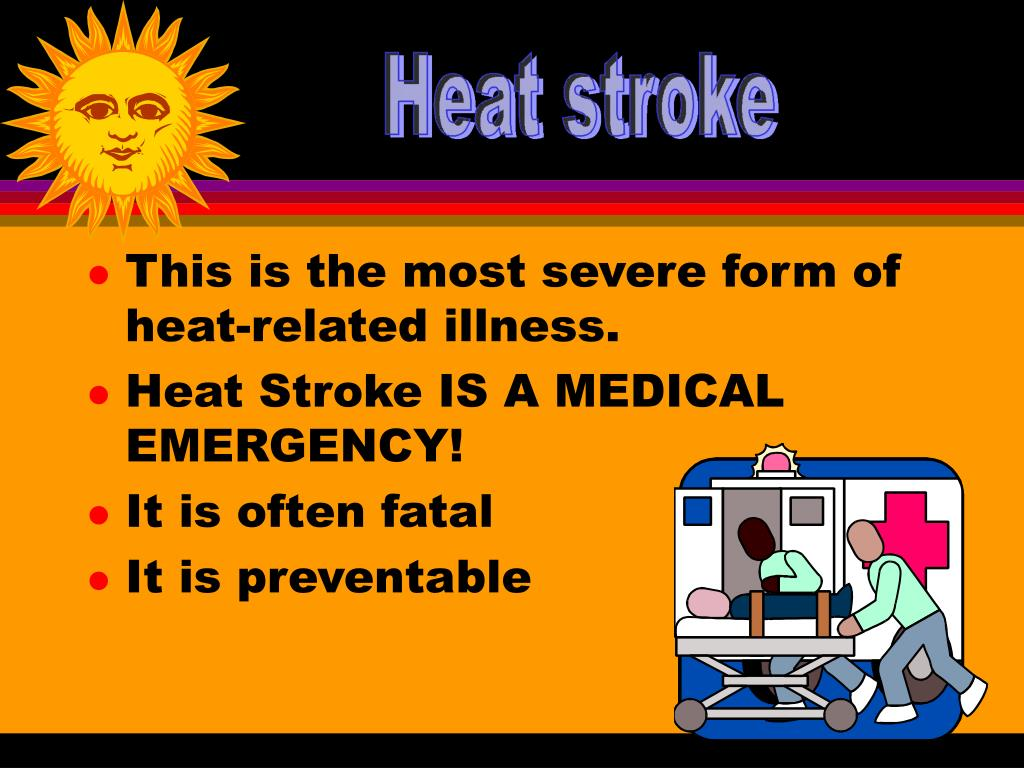 This is the most severe form of heat-related illness.