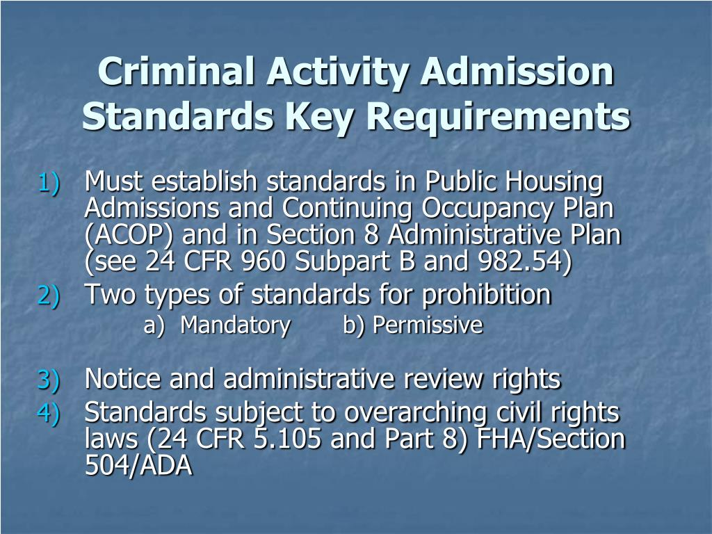 Criminal Activity Admission Standards Key Requirements