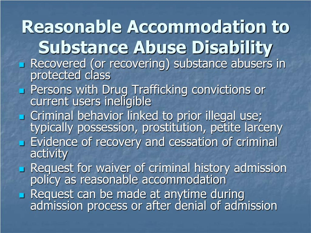 Reasonable Accommodation to Substance Abuse Disability