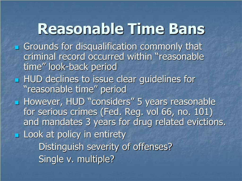 Reasonable Time Bans