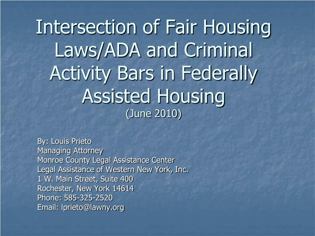 Intersection of Fair Housing Laws/ADA and Criminal Activity Bars in Federally Assisted Housing