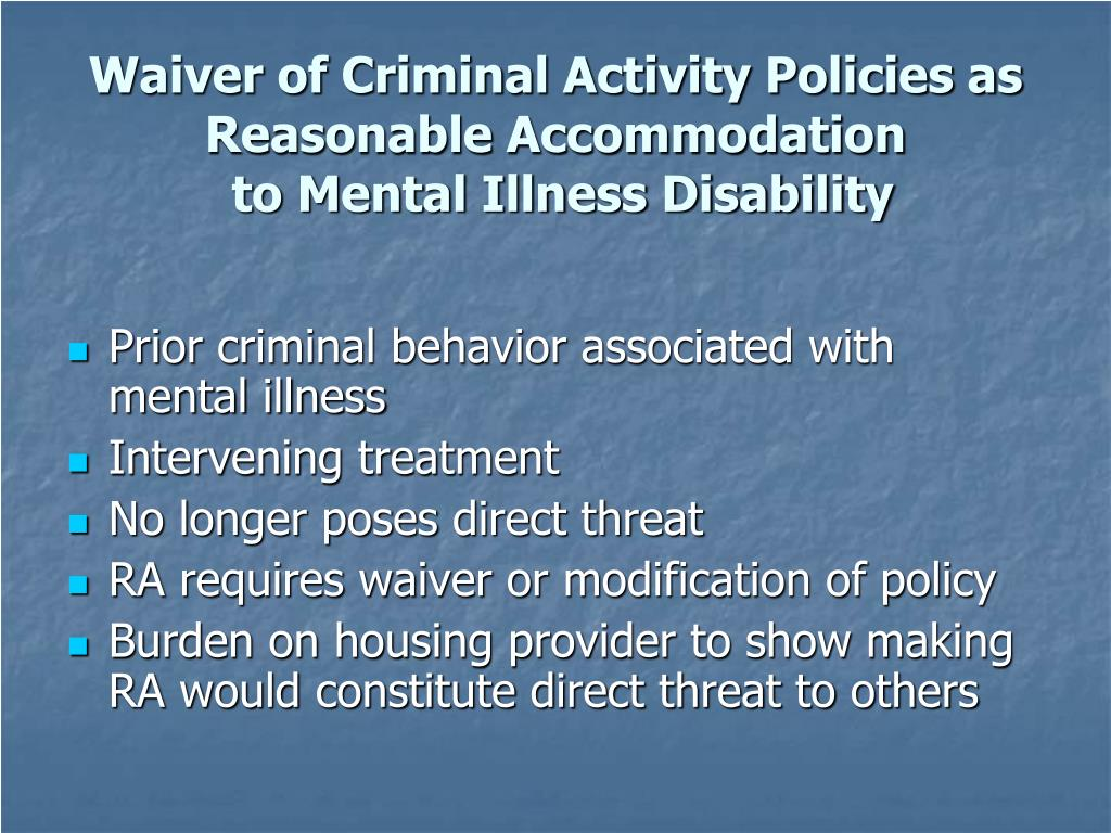 Waiver of Criminal Activity Policies as Reasonable Accommodation