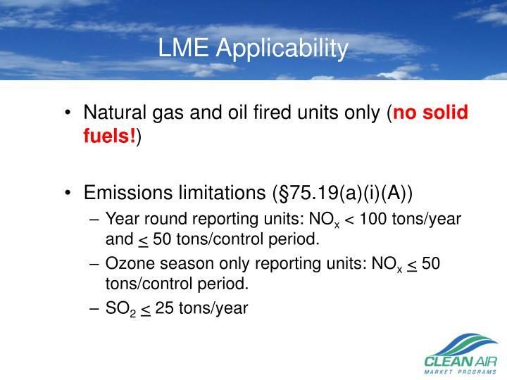 LME Applicability