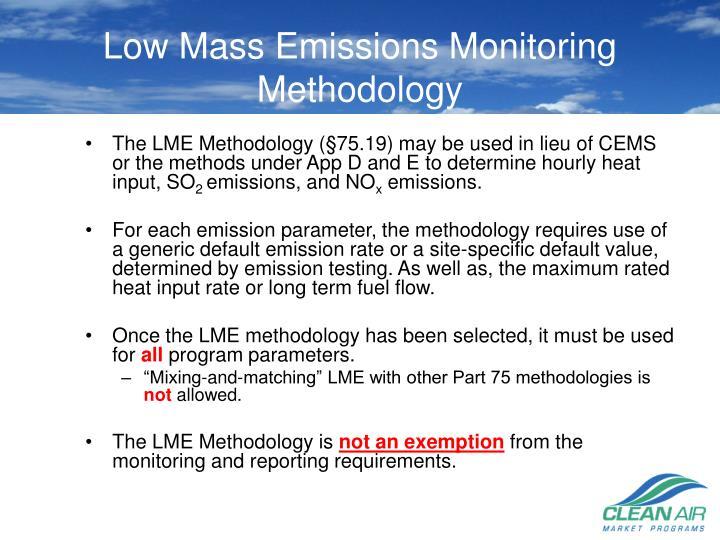 Low Mass Emissions Monitoring Methodology