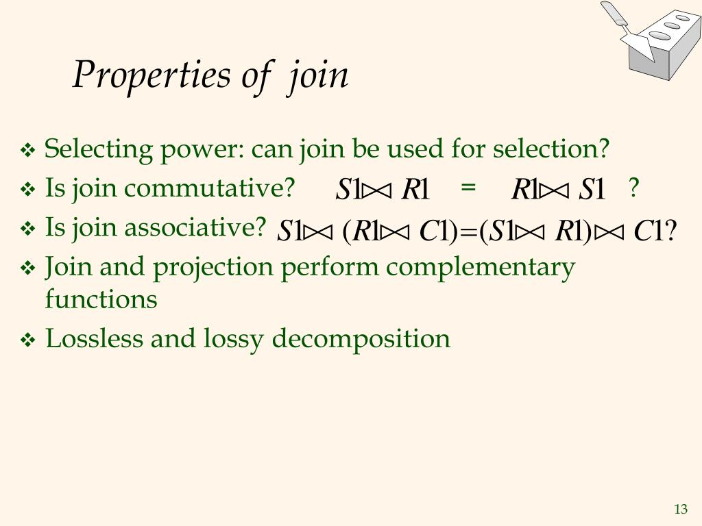 Properties of  join