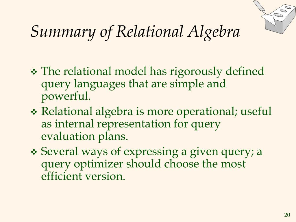 Summary of Relational Algebra