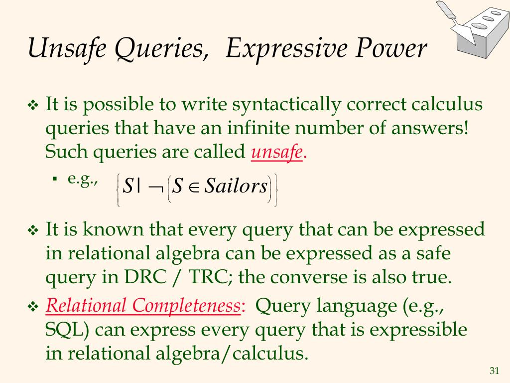 Unsafe Queries,  Expressive Power