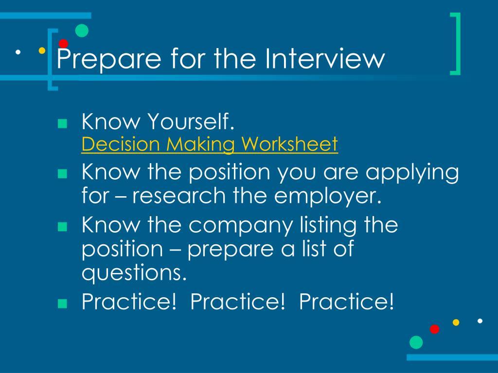 Prepare for the Interview