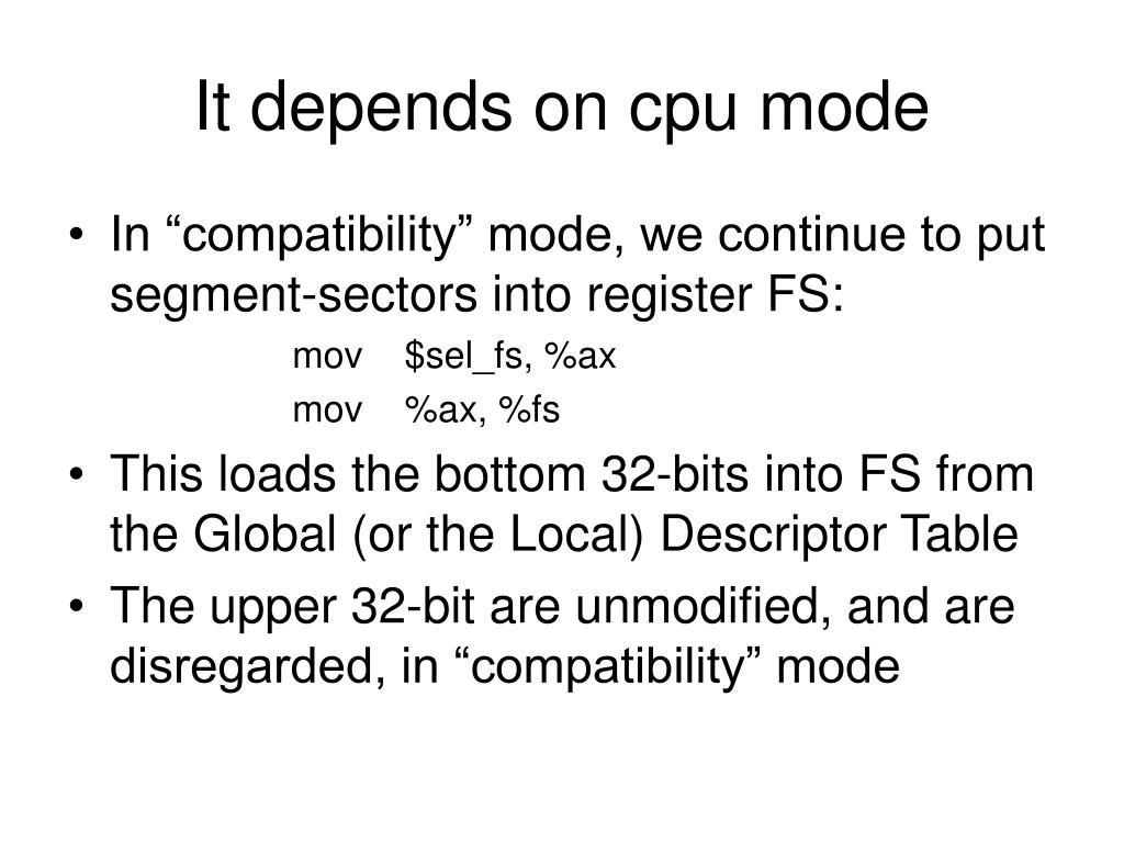 It depends on cpu mode