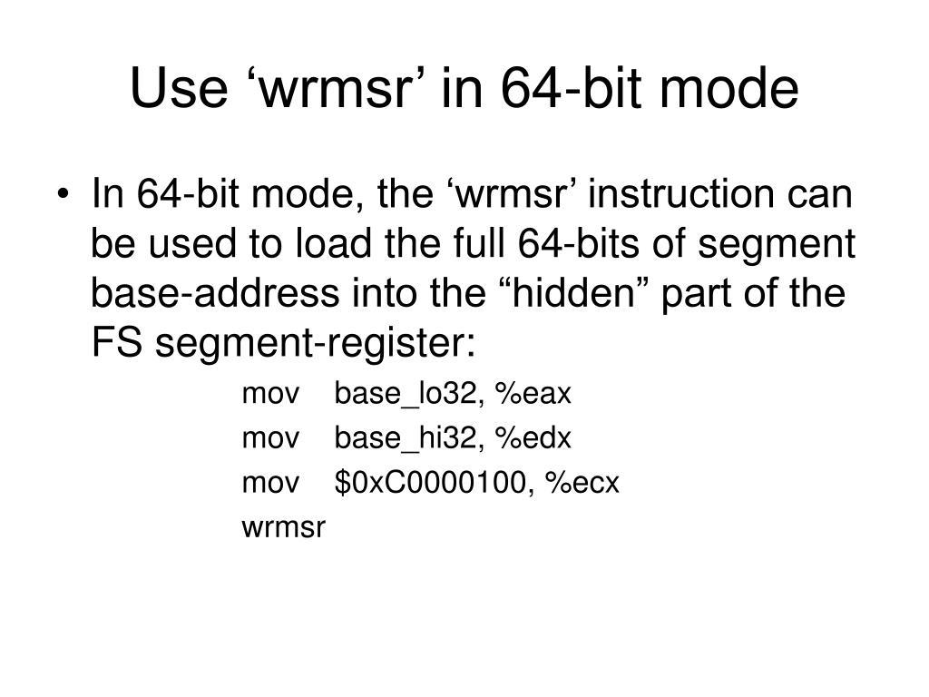 Use 'wrmsr' in 64-bit mode