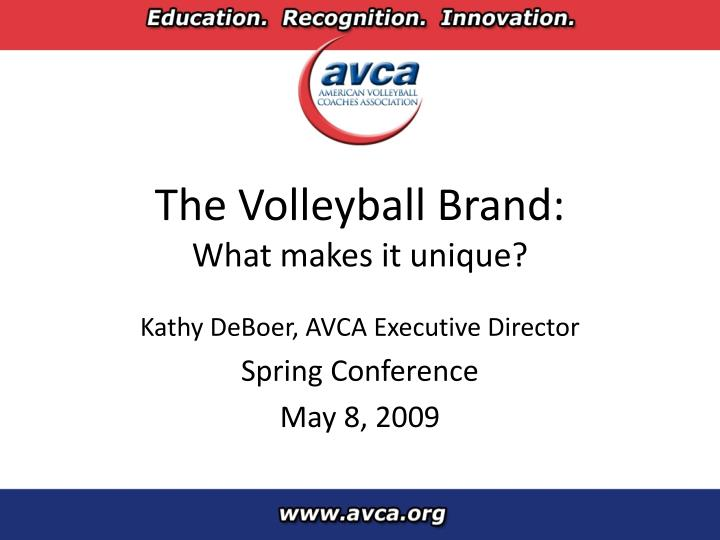 The volleyball brand what makes it unique