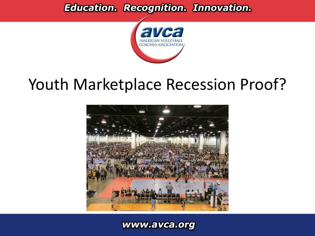 Youth Marketplace Recession Proof?