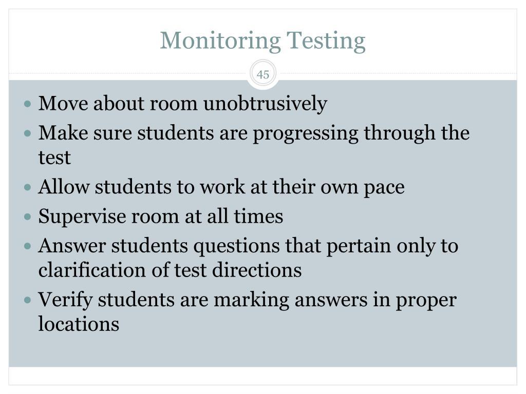 Monitoring Testing
