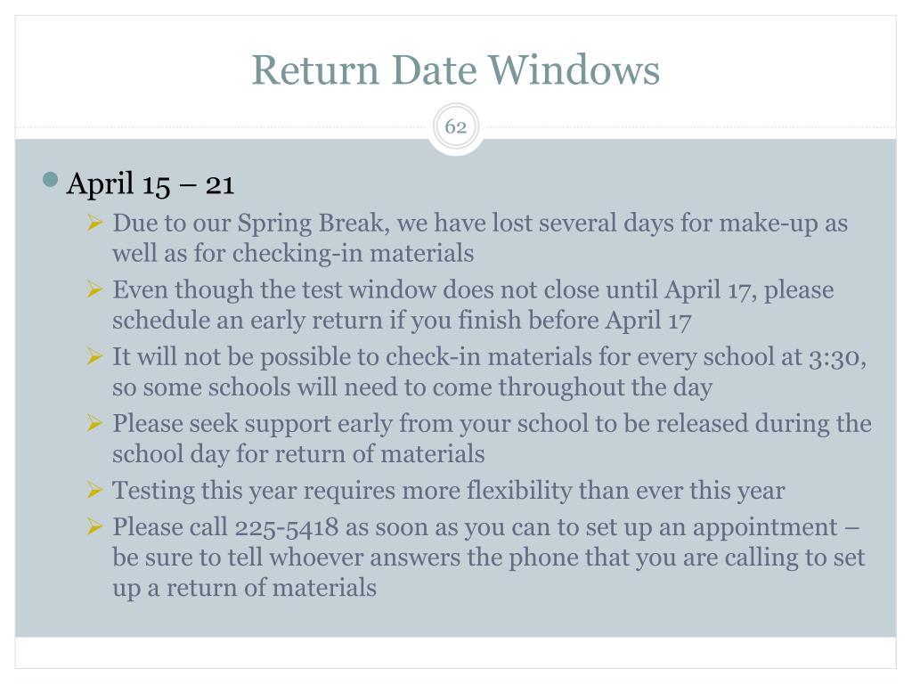 Return Date Windows