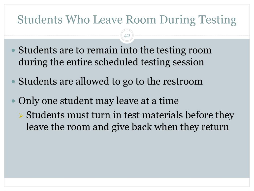 Students Who Leave Room During Testing
