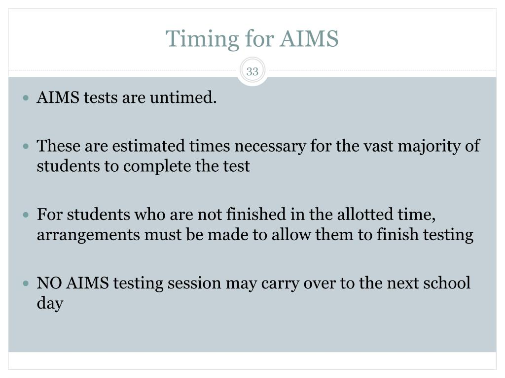 Timing for AIMS