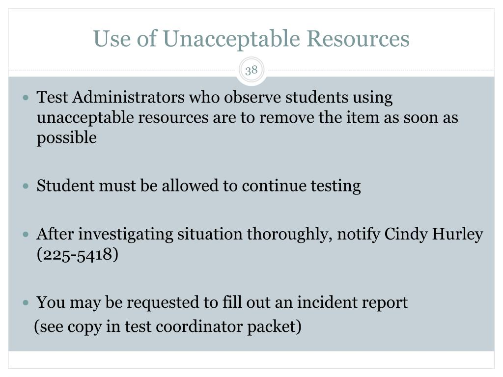 Use of Unacceptable Resources