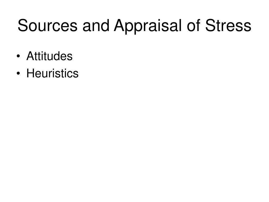 Sources and Appraisal of Stress