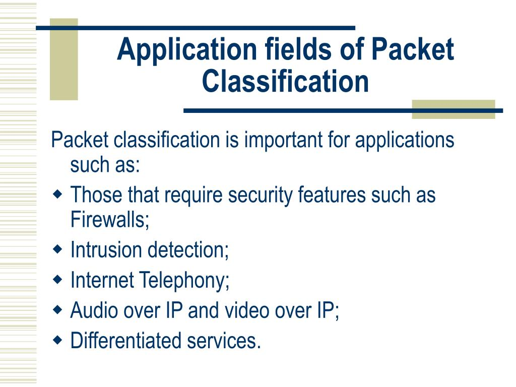 Application fields of Packet Classification