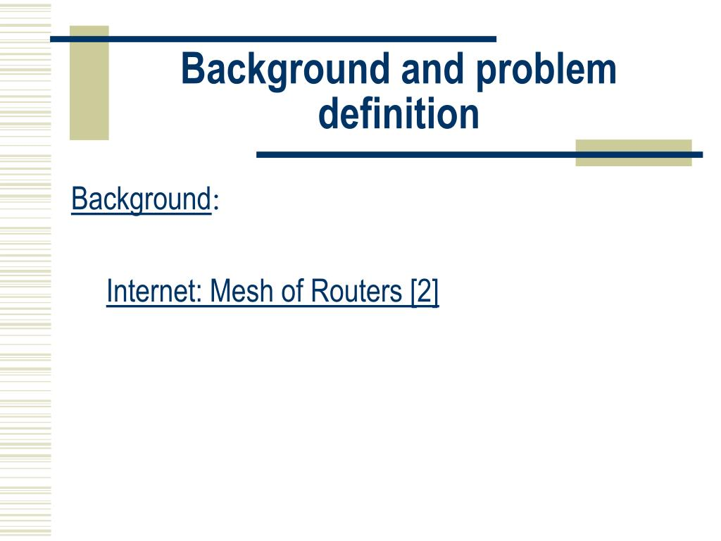 Background and problem definition