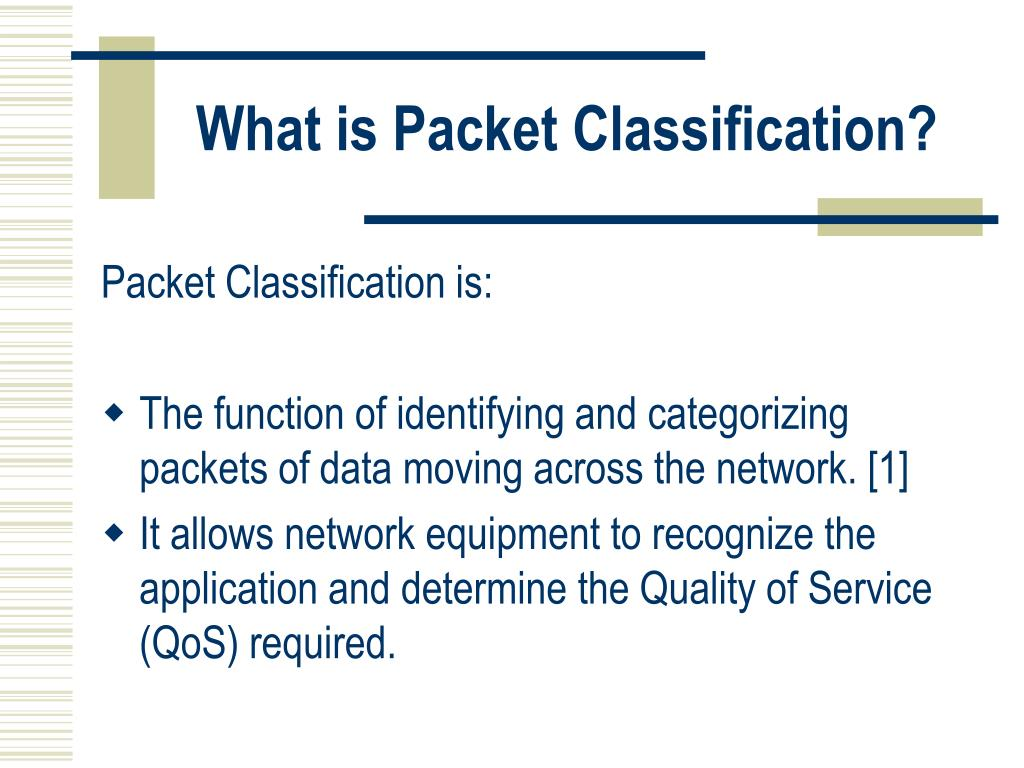 What is Packet Classification?