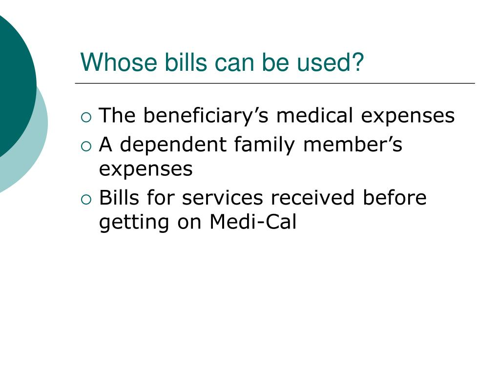 Whose bills can be used?