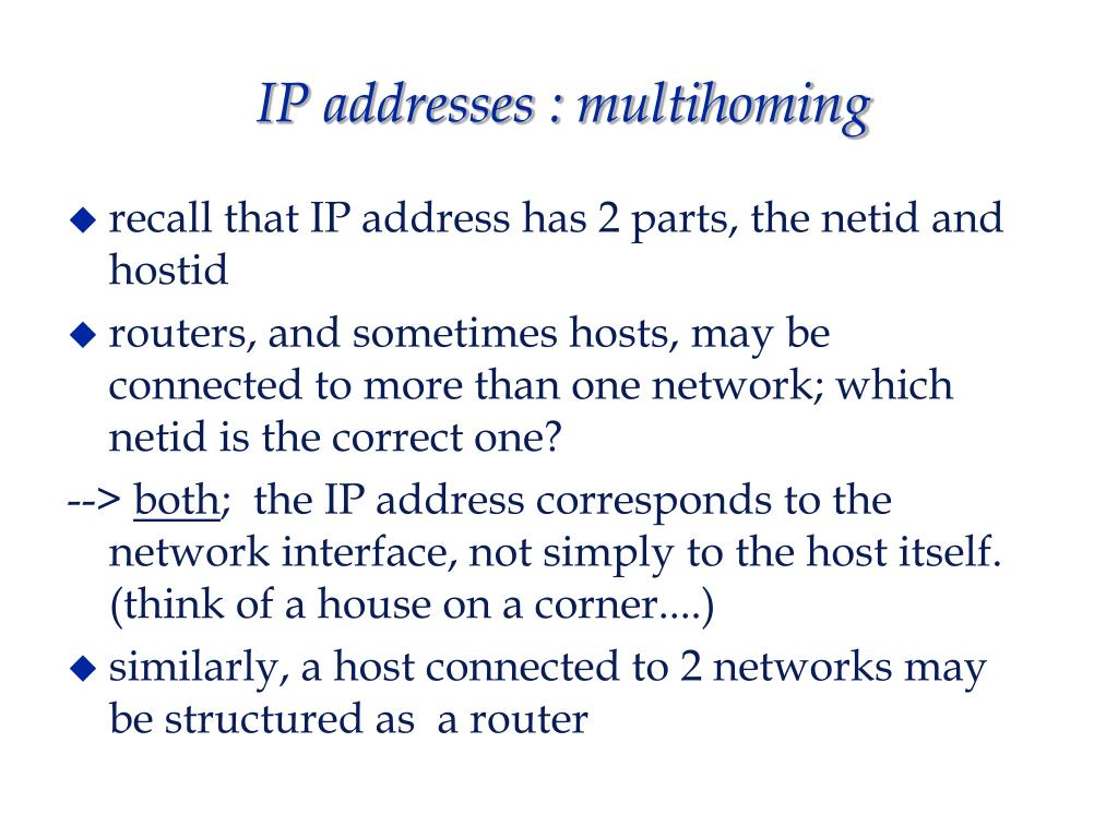 IP addresses : multihoming