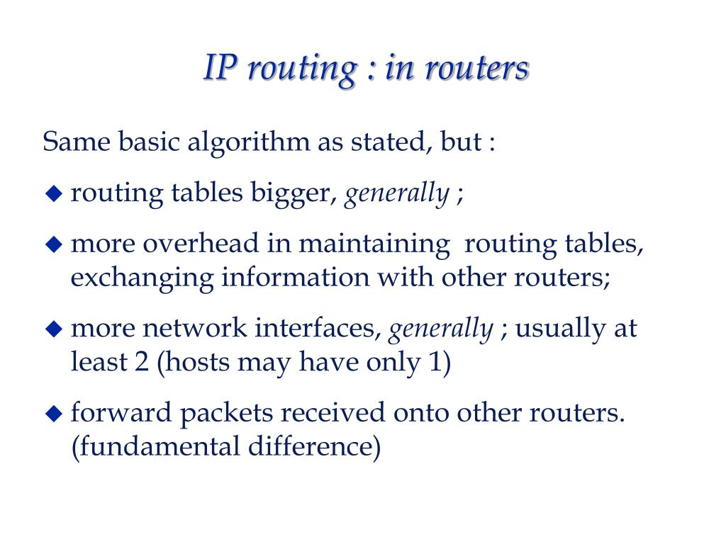 IP routing : in routers