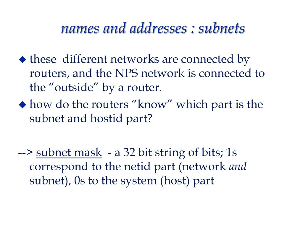 names and addresses : subnets