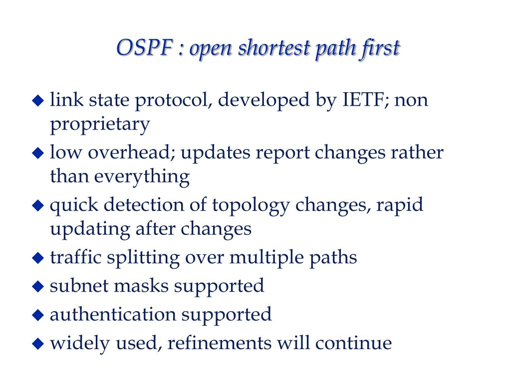 OSPF : open shortest path first
