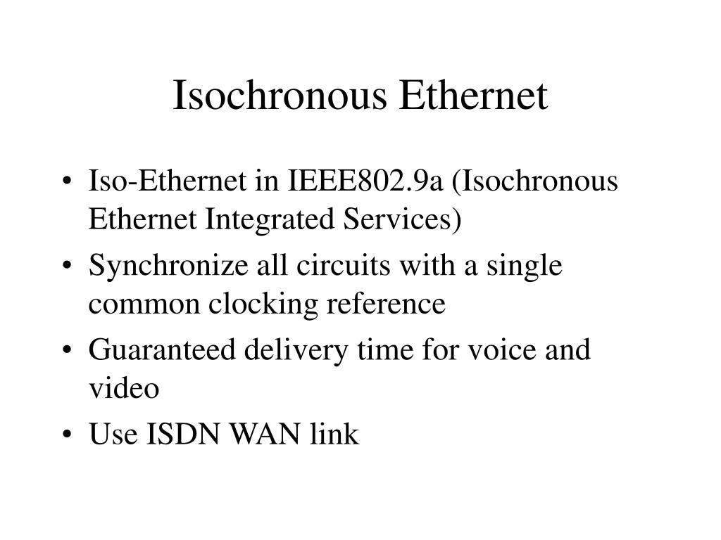 Isochronous Ethernet
