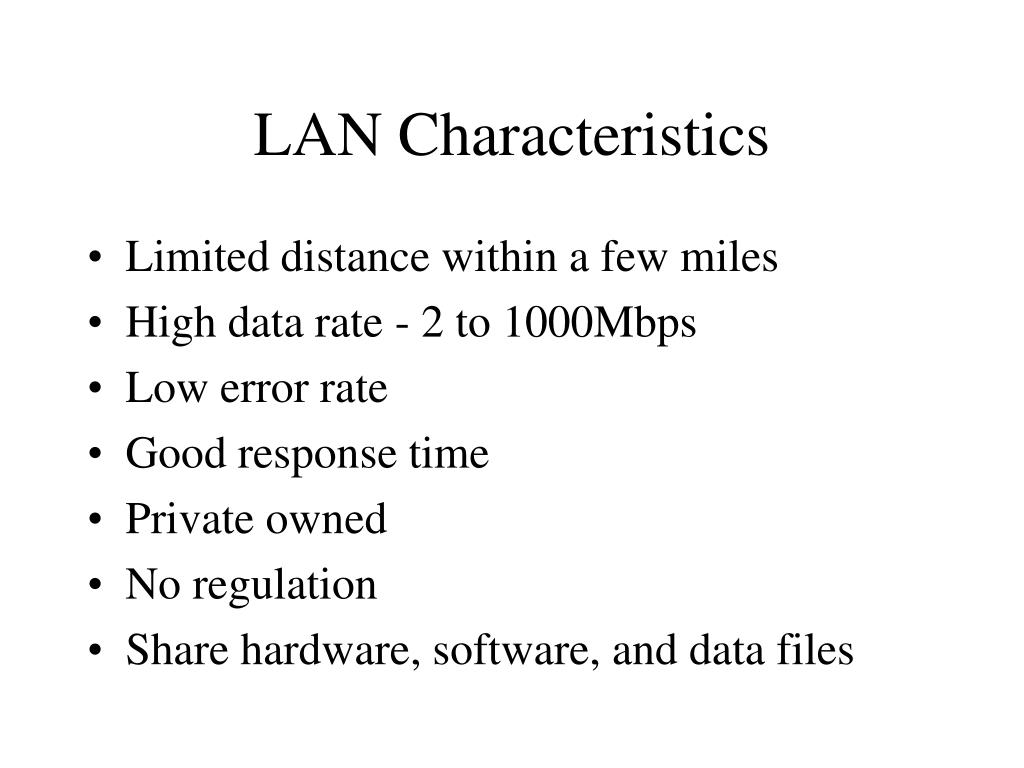 LAN Characteristics