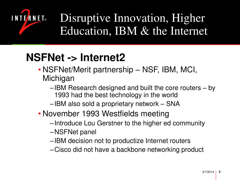 Disruptive Innovation, Higher Education, IBM & the Internet