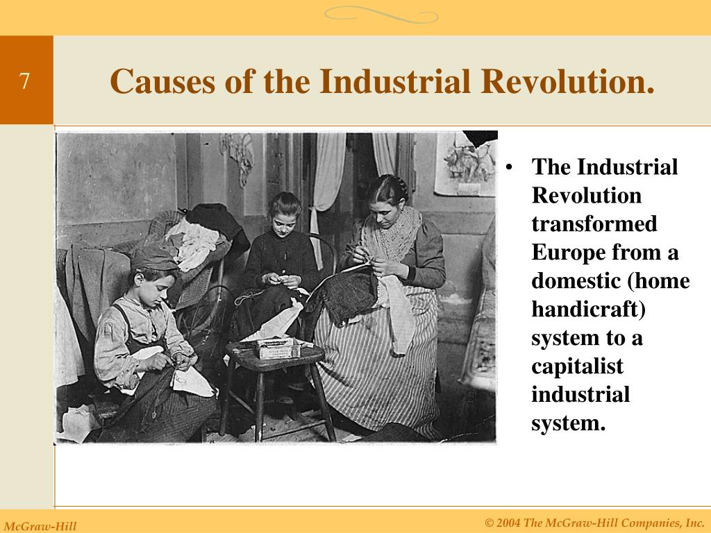 Causes of the Industrial Revolution.