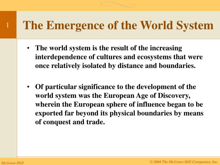 The emergence of the world system