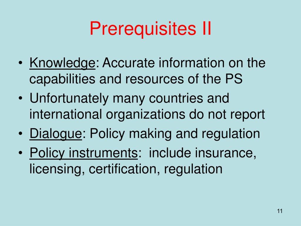Prerequisites II