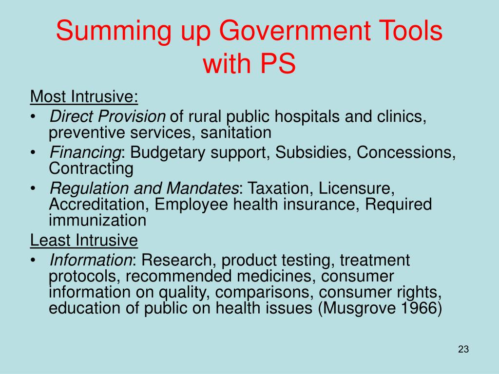 Summing up Government Tools with PS