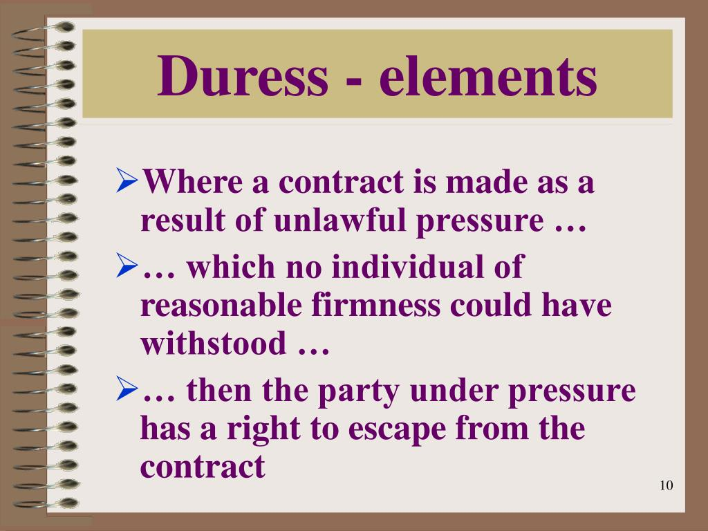 the doctrine of duress What is duress and undue influence in contract law duress, undue influence, undue influence in financial situations.
