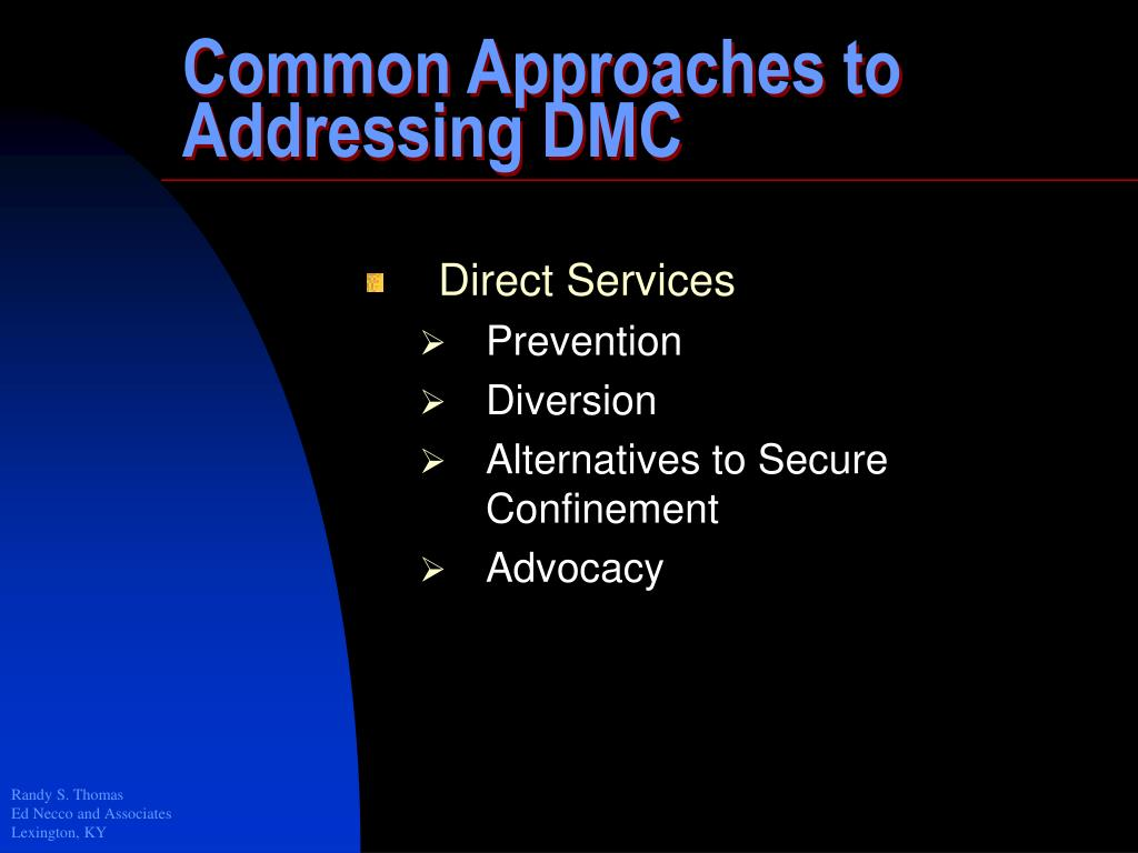 Common Approaches to Addressing DMC