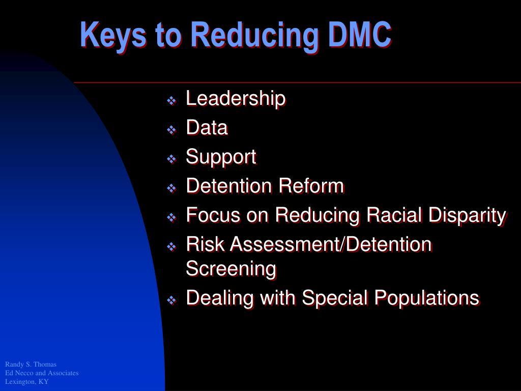Keys to Reducing DMC