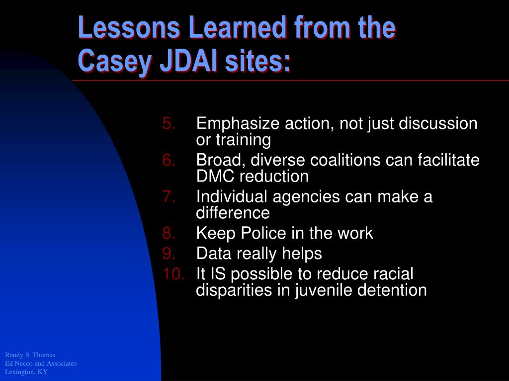 Lessons Learned from the Casey JDAI sites: