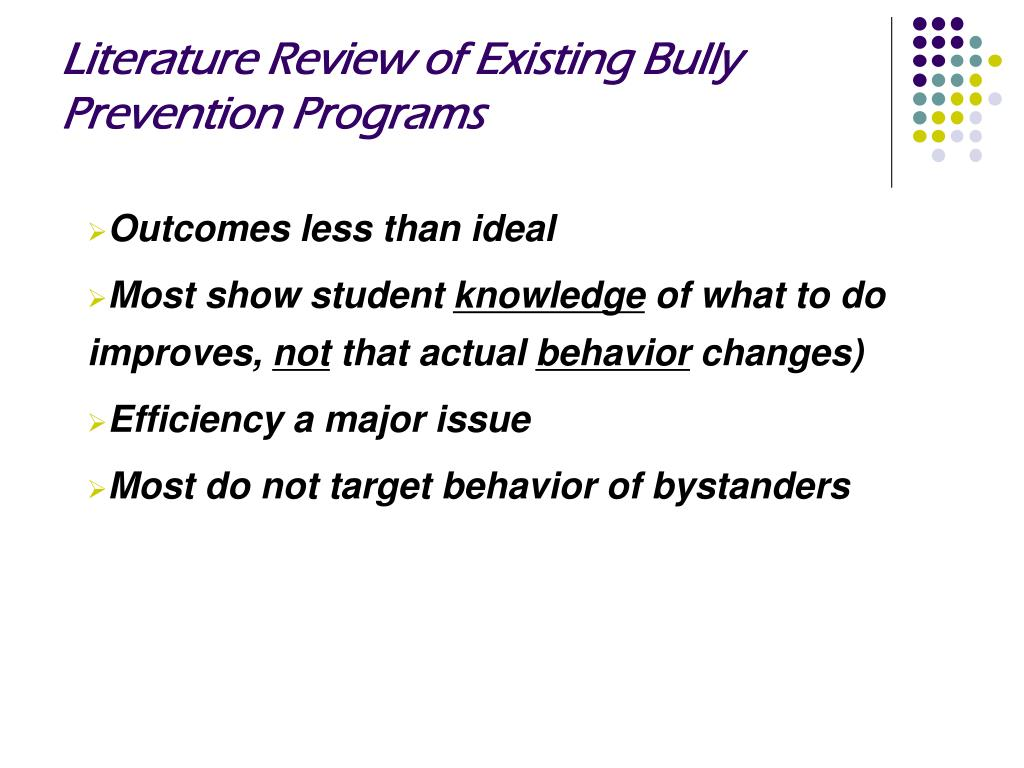 Literature Review of Existing Bully Prevention Programs