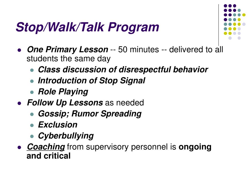 Stop/Walk/Talk Program