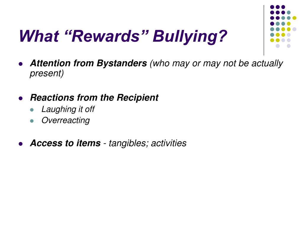 "What ""Rewards"" Bullying?"