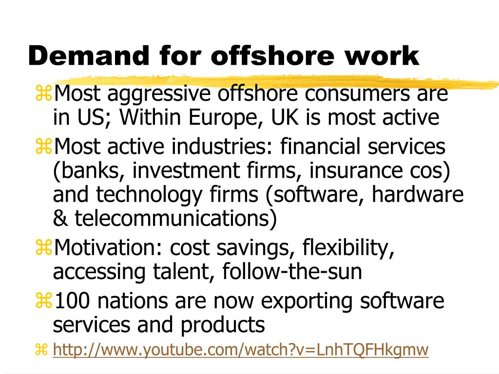 Demand for offshore work