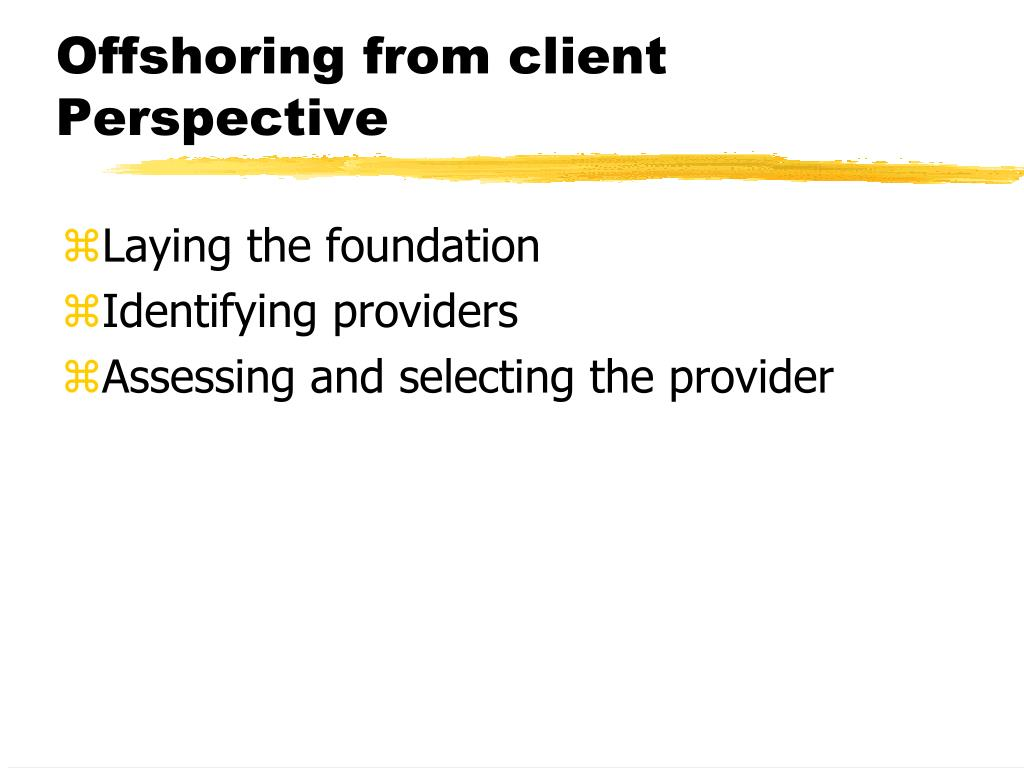 Offshoring from client Perspective